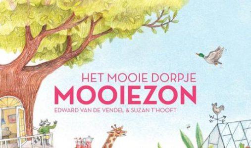 #134. Mooi!: Het mooie dorpje Mooiezon