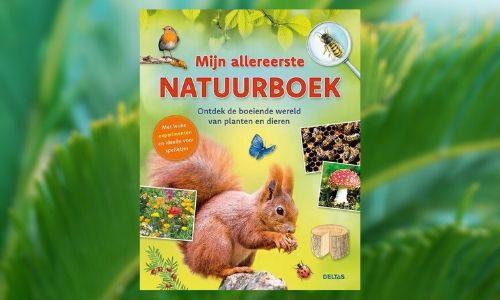 #205. Leerzaam & zelf aan de slag!: Mijn allereerste natuurboek