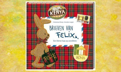 #265. Geweldig gedaan!: Brieven van Felix – een kleine haas op wereldreis